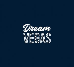 Dream Vegas - 5 Best Casinos