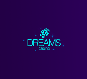 Dreams Casino - 5 Best Casinos