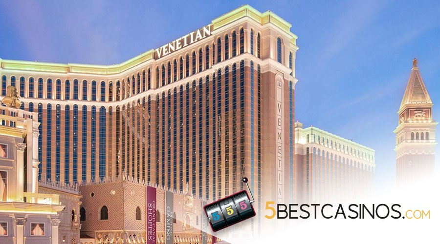 The Venetian - 5 Best Casinos